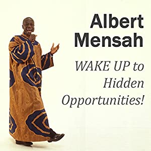 WAKE UP to Hidden Opportunities! Audiobook