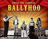 Circus and Carnival Ballyhoo: Sideshow