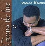 Crossing the Line by Nicolas Bearde (2006-03-21)