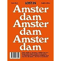 Lost in Amsterdam: Lost in City Guide