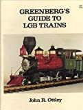 Greenberg's Guide to LGB, John R. Ottley, 0897780027