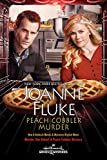 """""""Peach Cobbler Murder (Hannah Swensen Mystery)"""" av Joanne Fluke"""