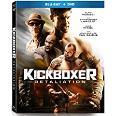 KICKBOXER: RETALIATION slams onto Digital, Blu-ray Combo Pack and DVD March 13 from Well Go USA