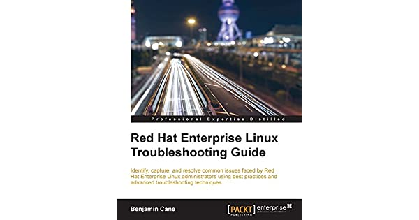 Red Hat Enterprise Linux Troubleshooting Guide (English Edition