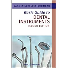 Basic Guide to Dental Instruments (Basic Guide Dentistry Series)