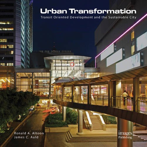 Urban Transformations: Transit Oriented Development & The Sustainable City (Transit Oriented Development compare prices)