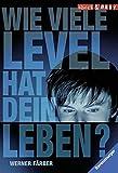 Wie viele Level hat dein Leben? (Short & Easy)
