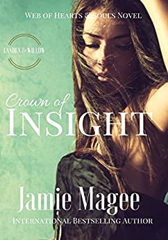 Crown of Insight: Godly Games (Web of Hearts and Souls Young Adult Romance #1) (Insight series) by [Magee, Jamie]