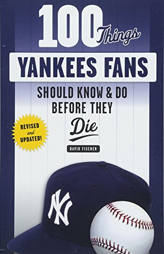 New York Yankees David Cone - 100 Things Yankees Fans Should Know & Do Before They Die (100 Things...Fans Should Know)