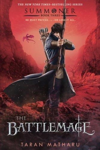 The Battlemage: Summoner, Book Three (The Summoner Trilogy) pdf epub