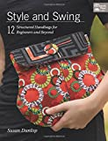 img - for Style and Swing: 12 Structured Handbags for Beginners and Beyond book / textbook / text book