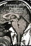 Contents Under Pressure: One Man's Triumph Over Chiari Syndrome