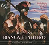 Rossini - Bianca e Falliero / Larmore · Cullagh · Banks · D'Arcangelo · LPO · Parry (Complete Opera)