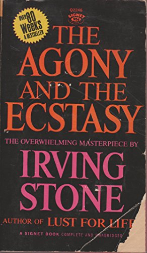 The Agony and the Ecstasy (A Signet Book)