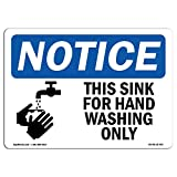 OSHA Notice Sign - NOTICE This Sink For Hand Washing Only With Symbol | Choose from: Aluminum, Rigid Plastic or Vinyl Label Decal | Protect Your Business, Work Site, Warehouse & Shop | Made in the USA