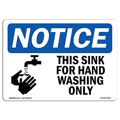 OSHA Notice Sign - NOTICE This Sink For Hand Washing Only With Symbol | Choose from: Aluminum, Rigid Plastic or Vinyl Label Decal | Protect Your Business, Work Site, Warehouse & Shop |Made in the USA by SignMission