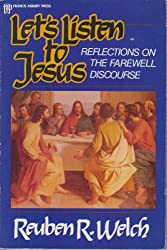 Let's Listen to Jesus: Reflections on the Farewell Discourse