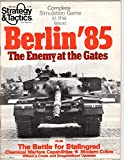 Srategy and Tactics: March/April, 1980. Number 79. Berlin '85, The Enemy at the Gates.