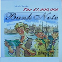 The 1,000,000 Pound Bank Note or The One Million Pound Bank Note
