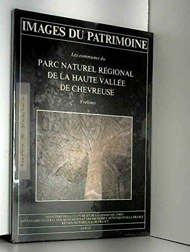 Les Communes du Parc naturel régional de la haute vallée de Chevreuse, Yvelines (Images du patri