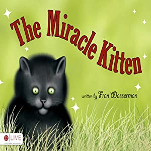 The Miracle Kitten Audiobook