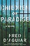 Children of Paradise, Fred D'Aguiar, 0062277324