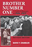 Front cover for the book Brother Number One: A Political Biography Of Pol Pot by David P. Chandler