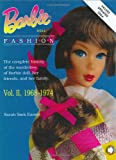 Barbie Doll Fashion: Vol. 2, 1968-1974 (Barbie Doll Fashion)