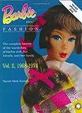 Barbie Doll Fashion: 1968-1974