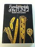 Fundamentals of the Fungi 9780133329414