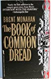 The Book of Common Dread, Brent Monahan, 0312953593