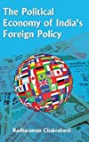 img - for The Political Economy of India's Foreign Policy book / textbook / text book