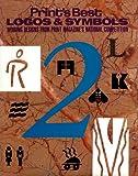 Print's Best Logos and Symbols, 1992, Editor Linda Silver, 0915734796