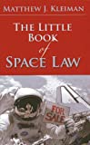 The Little Book of Space Law