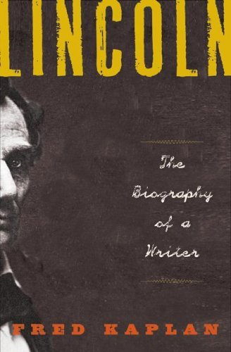 lincoln-the-biography-of-a-writer