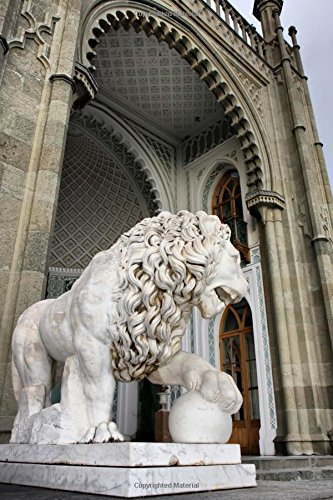 A Marble Lion Statue by the Vorontsovsky Palace in Moscow Russia Journal: 150 Page Lined Notebook/Diary