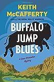 img - for Buffalo Jump Blues: A Sean Stranahan Mystery (Sean Stranahan Mysteries) book / textbook / text book