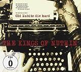 Old Habits Die Hard +DVD by Kings Of Nuthin (2010-05-24)
