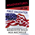 Misadventures of the First Daughter (Misadventures Book 5)