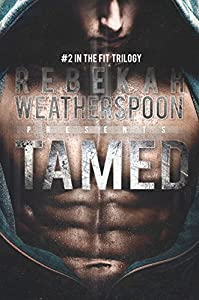 TAMED: #2 in the Fit Trilogy