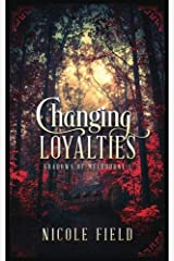 Changing Loyalties (Shadows of Melbourne) (Volume 1) Paperback