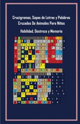Crucigramas. Sopas De Letras y Palabras Cruzadas: Habilidad, Destreza y memoria (Spanish Edition) [Soledad Toro] (Tapa Blanda)