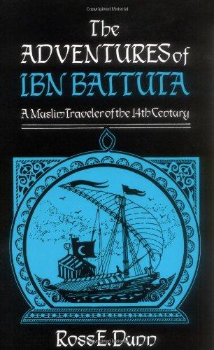 The Adventures of Ibn Battuta, a Muslim Traveler of the Fourteenth Century -