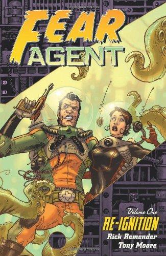 Fear Agent, Vol. 1: Re-Ignition PDF