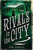 The Agency: Rivals in the City (The Agency Mysteries)