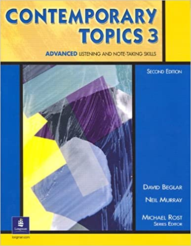 Contemporary topics 3 advanced listening and note taking skills contemporary topics 3 advanced listening and note taking skills 2nd edition david beglar neil murray 9780130948625 amazon books fandeluxe Gallery