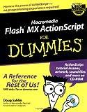 Macromedia Flash MX ActionScript for Dummies, Doug Sahlin, 076451637X