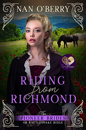 Riding from Richmond (The Pioneer Brides of Rattlesnake Ridge Book 4) by [O'Berry, Nan, Press, Sweet Promise]