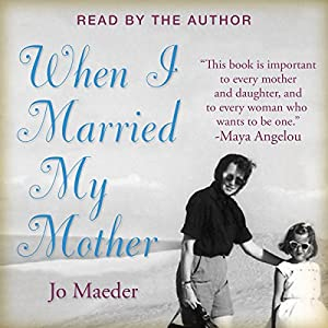When I Married My Mother Audiobook