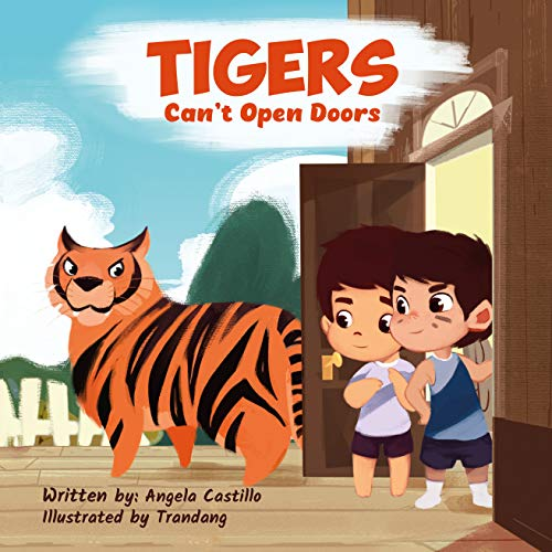 Tigers Can't Open Doors